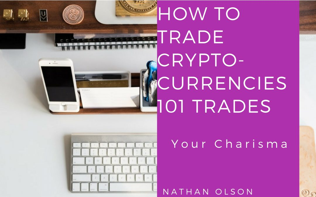 How to Trade Cryptocurrencies Successfully | Trading & Investing 101
