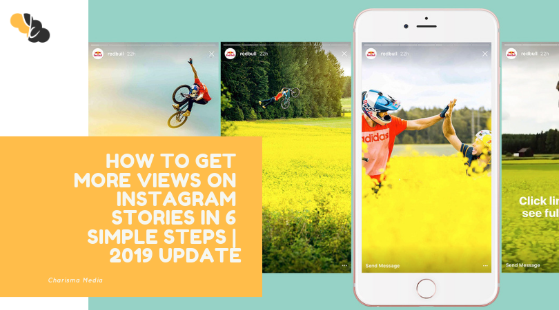 How to Get More Views on Instagram Stories in 6 Simple Steps | 2019 Update