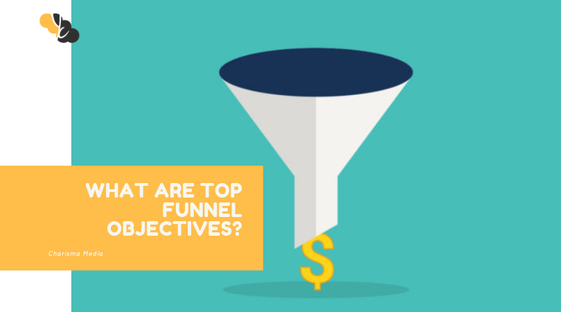 What is TOP FUNNEL MARKETING?
