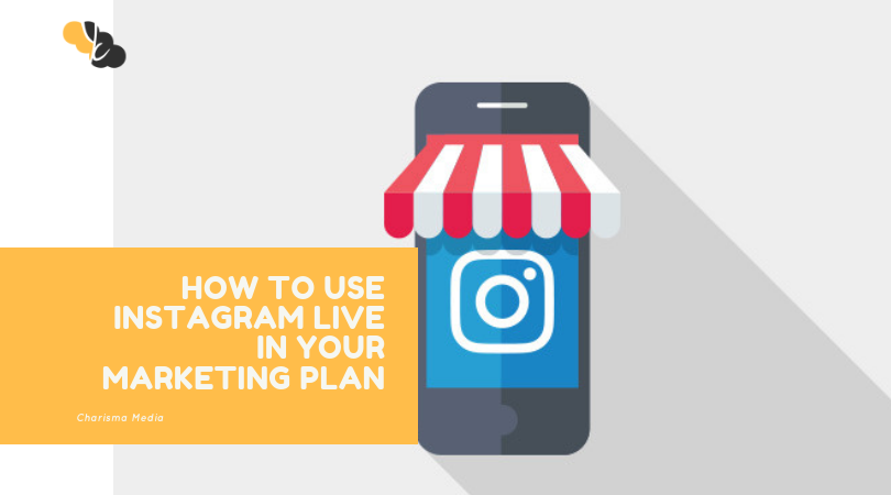 How to Use Instagram Live in Your Marketing Plan
